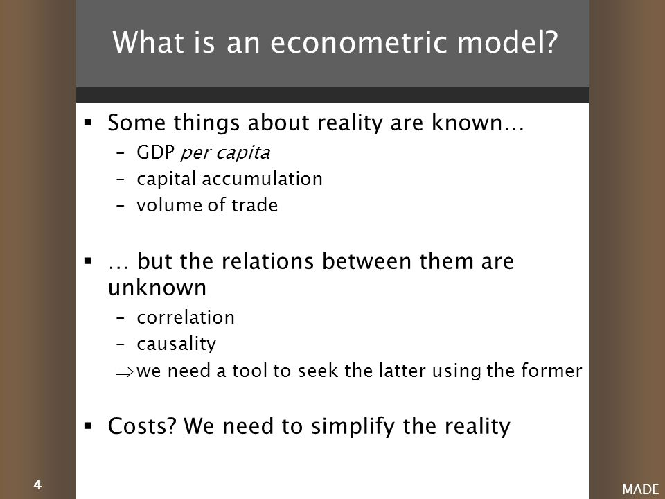 4 MADE What is an econometric model.