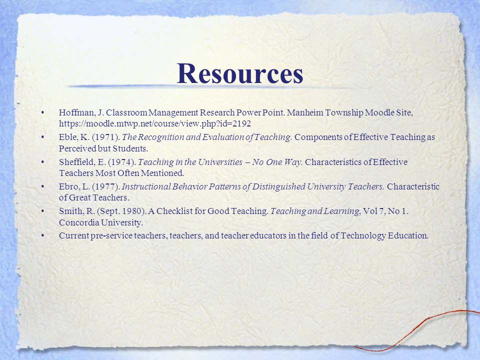 Resources Hoffman, J.Classroom Management Research Power Point.
