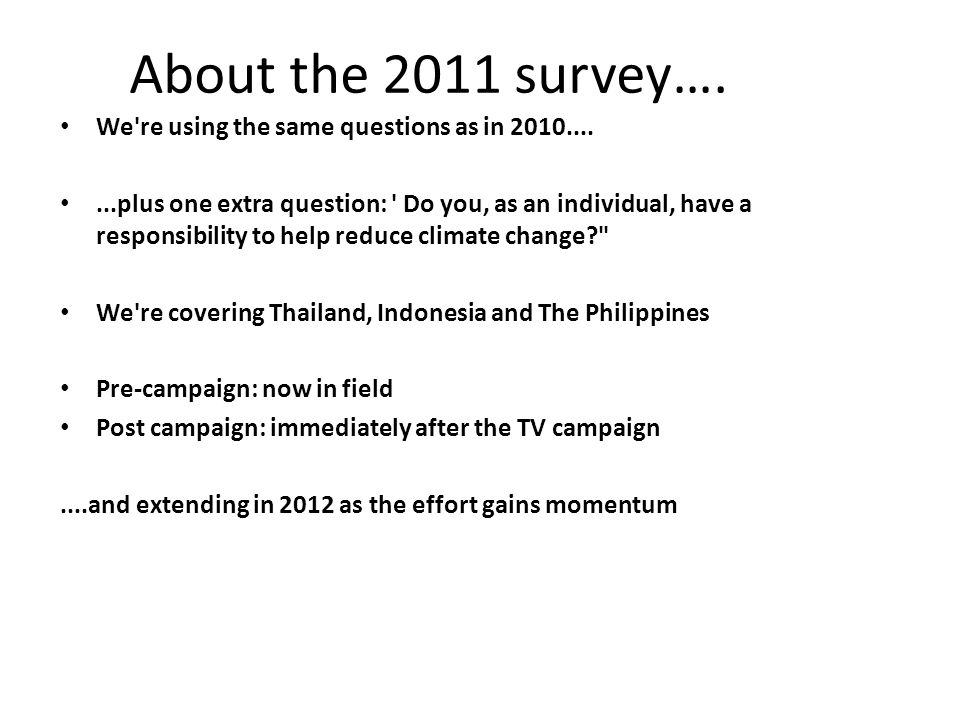 About the 2011 survey….
