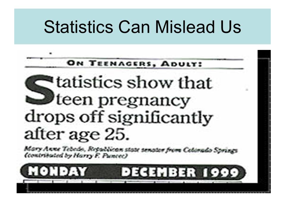 Statistics Can Mislead Us