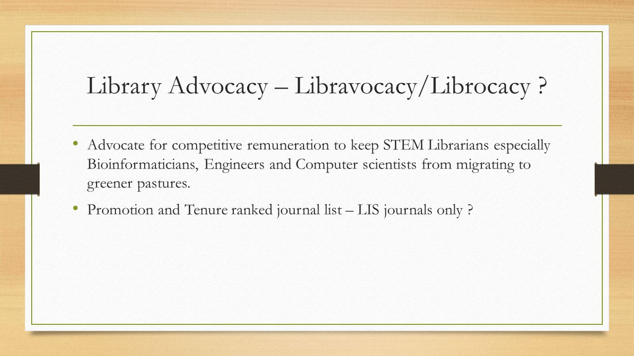 Library Advocacy – Libravocacy/Librocacy .