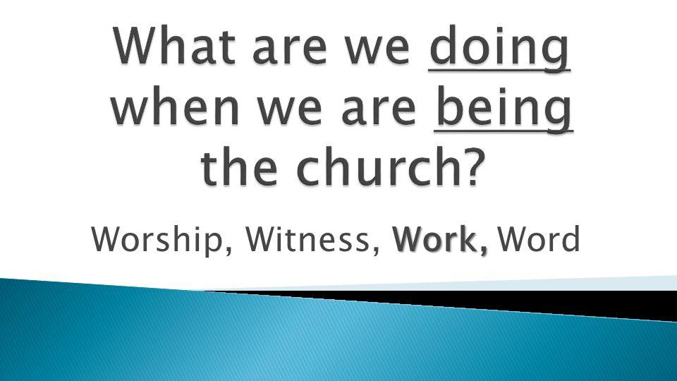 Church Workers 1. Volunteers 2. Staff