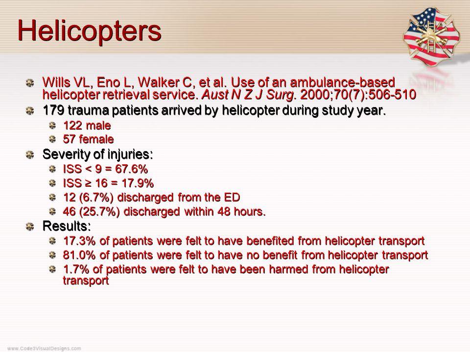 Helicopters Wills VL, Eno L, Walker C, et al.