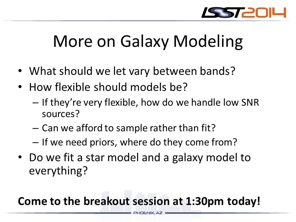 More on Galaxy Modeling What should we let vary between bands.