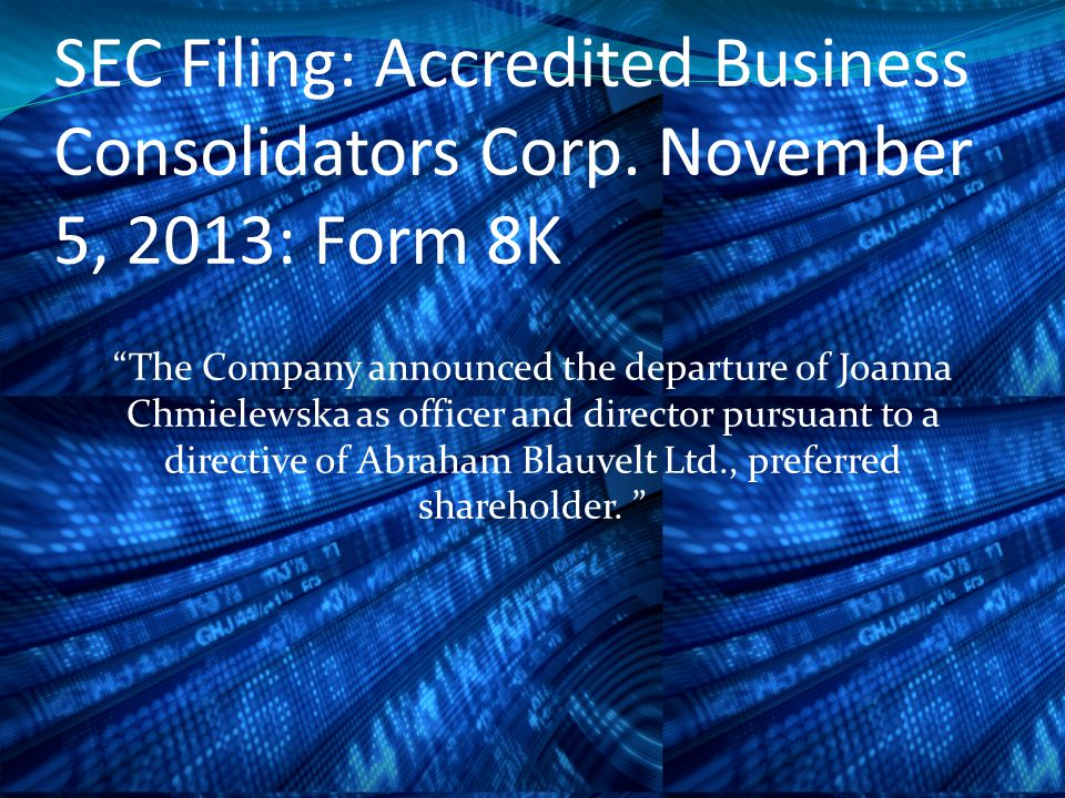 SEC Filing: Accredited Business Consolidators Corp.