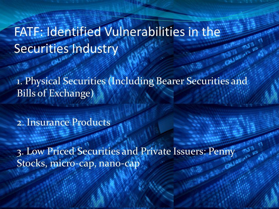 FATF: Identified Vulnerabilities in the Securities Industry 4.