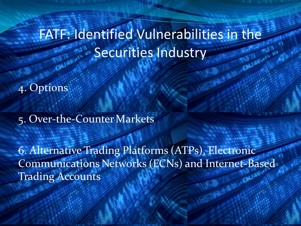 FATF: Identified Vulnerabilities in the Securities Industry 4.