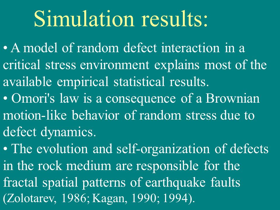 A model of random defect interaction in a critical stress environment explains most of the available empirical statistical results.