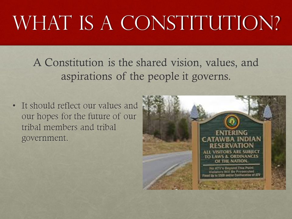 A Constitution is the shared vision, values, and aspirations of the people it governs.