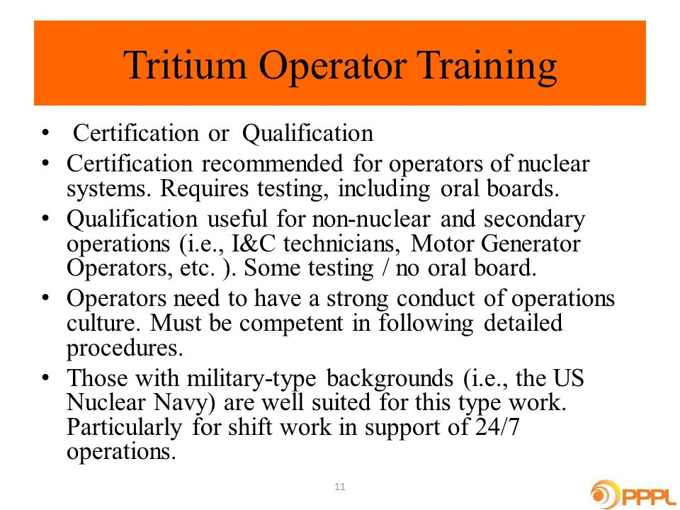Tritium Operator Training Certification or Qualification Certification recommended for operators of nuclear systems.