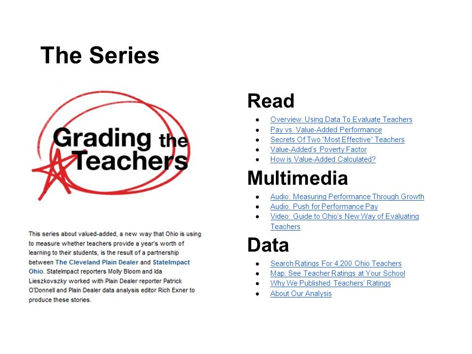 The Series Read ●Overview: Using Data To Evaluate TeachersOverview: Using Data To Evaluate Teachers ●Pay vs.