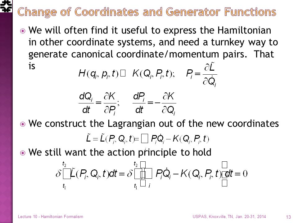  We will often find it useful to express the Hamiltonian in other coordinate systems, and need a turnkey way to generate canonical coordinate/momentu