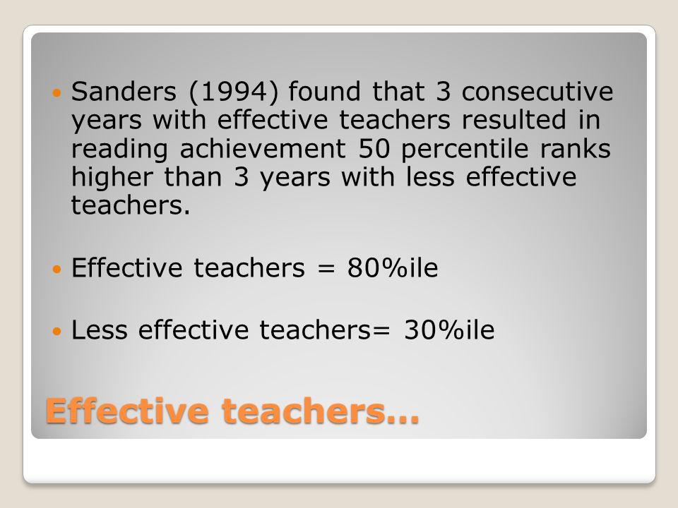 Effective teachers or effective schools.