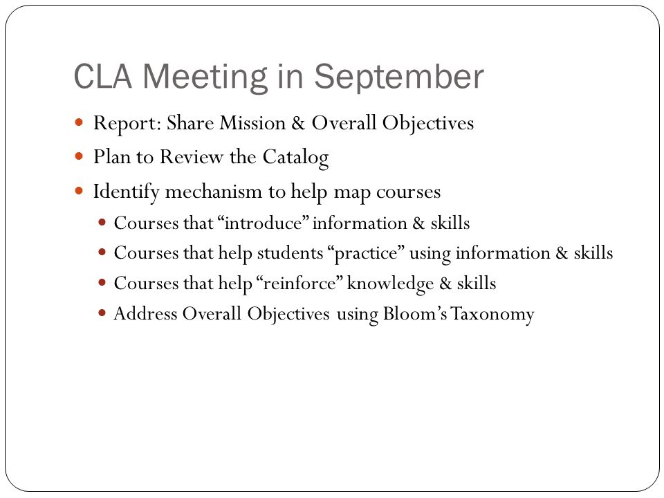 For October: Review the Catalog Using your Overall Objectives, review each course: Should we keep the course.