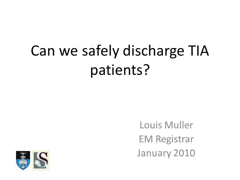 Objectives Define TIA.Change in Definition. How is TIA dx.
