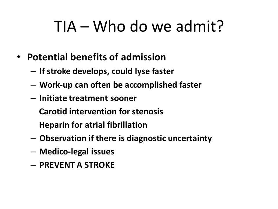TIA – Who do we admit.