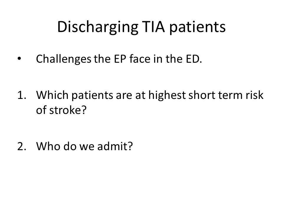 TIA Dx – What now.What is short term risk of stroke.