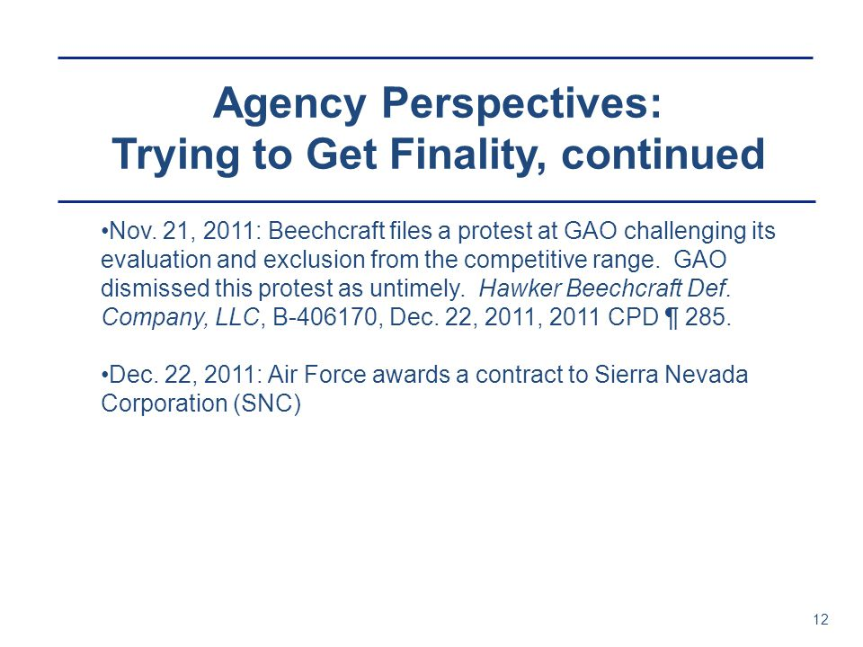 Agency Perspectives: Trying to Get Finality, continued 12 Nov.