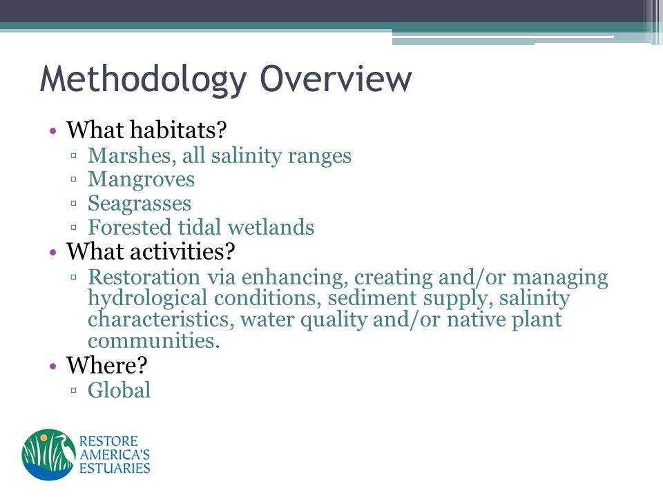 Methodology Overview What habitats.