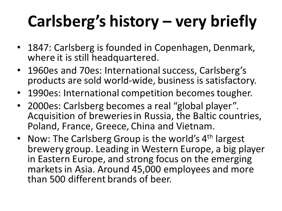 Research questions How was Carlsberg's new strategic concept of winning behaviours developed and which role did the company's ongoing international acquisitions play in the process.