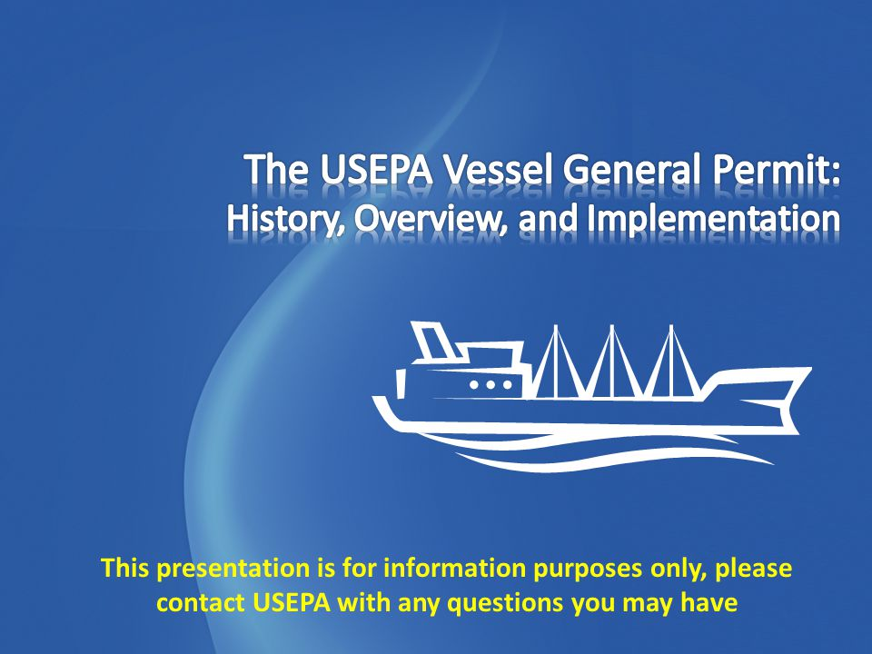 This presentation is for information purposes only, please contact USEPA with any questions you may have