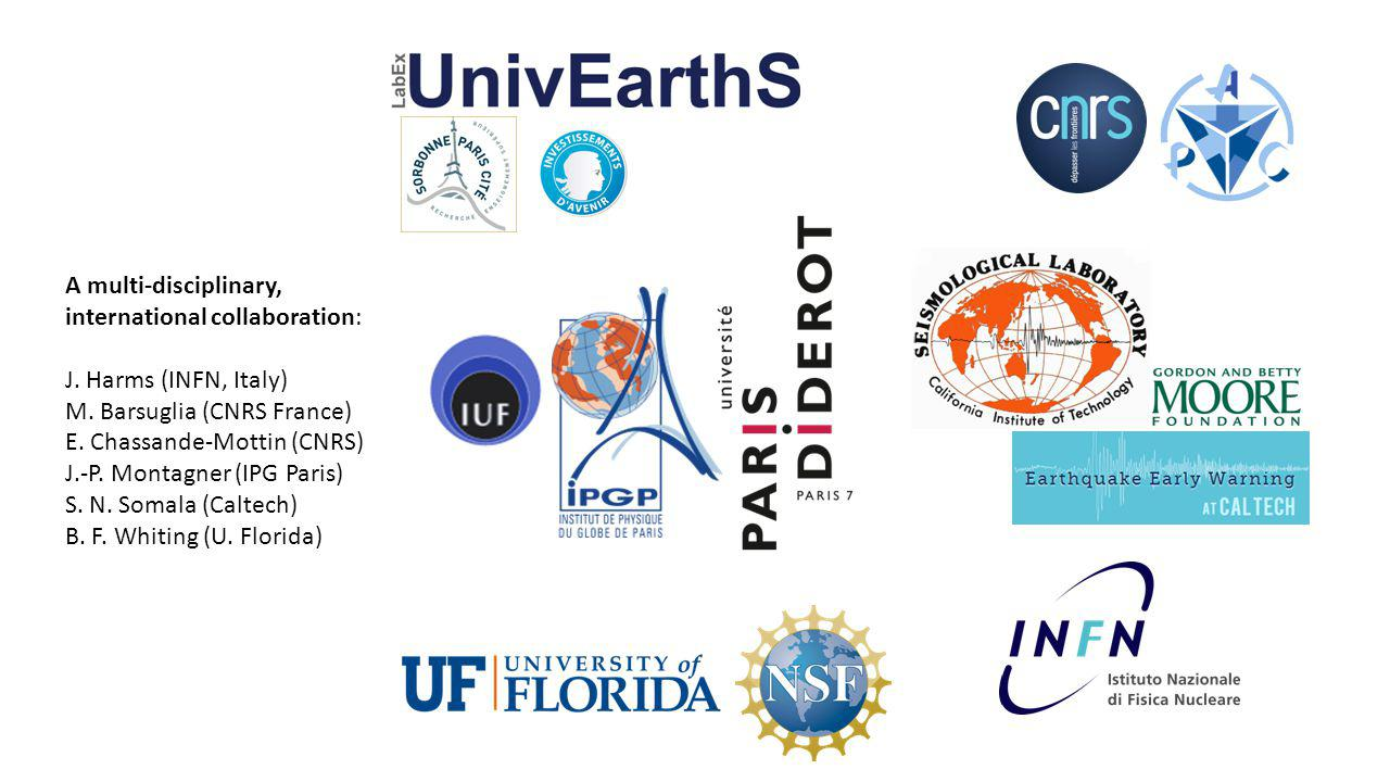 Overview Earthquake Early Warning Systems: current principles and limitations Gravity perturbations induced by earthquakes Gravitational Wave detectors: current and future capabilities Potential capabilities of an EEWS based on gravity sensors Mainly based on: Harms, Ampuero, Barsuglia, Chassande-Mottin, Montagner, Somala and Whiting (2014), Prompt earthquake detection with high-precision gravity strain meters, manuscript submitted to J.