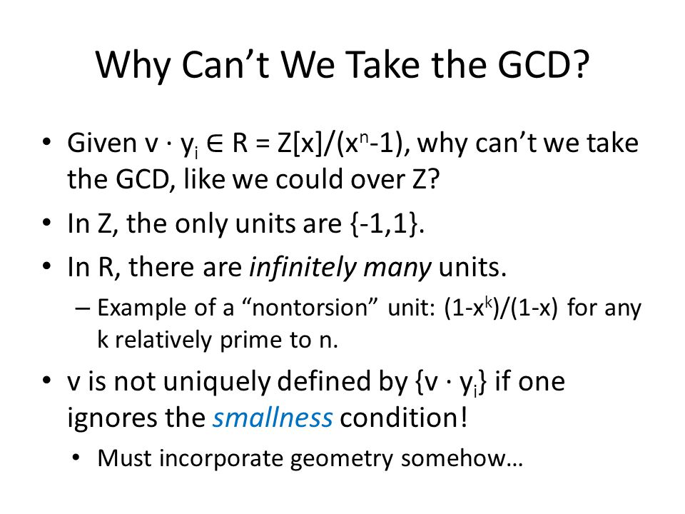 Why Can't We Take the GCD?