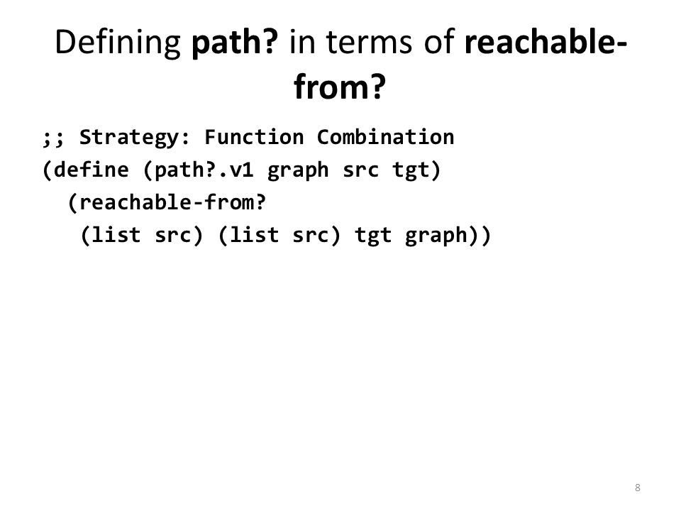 Defining path. in terms of reachable- from.