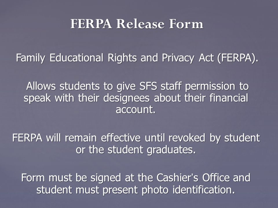 Family Educational Rights and Privacy Act (FERPA).