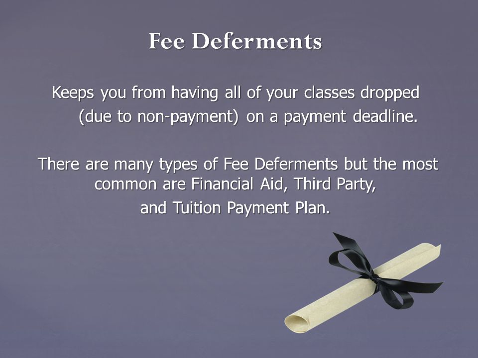 Student Accounts must be paid in full by the payment deadline (unless you have a fee deferment.) You will be DROPPED from ALL of your classes (even if a partial payment has been made.) Solution – Don't be late.