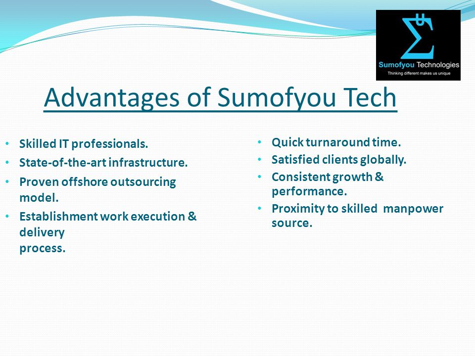 Advantages of Sumofyou Tech Skilled IT professionals.
