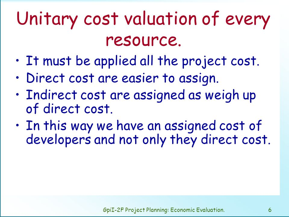 GpiI-2F Project Planning: Economic Evaluation.17 Financial study : Money isn't easy to get in the enterprise, It's always compared with the opportunity cost.
