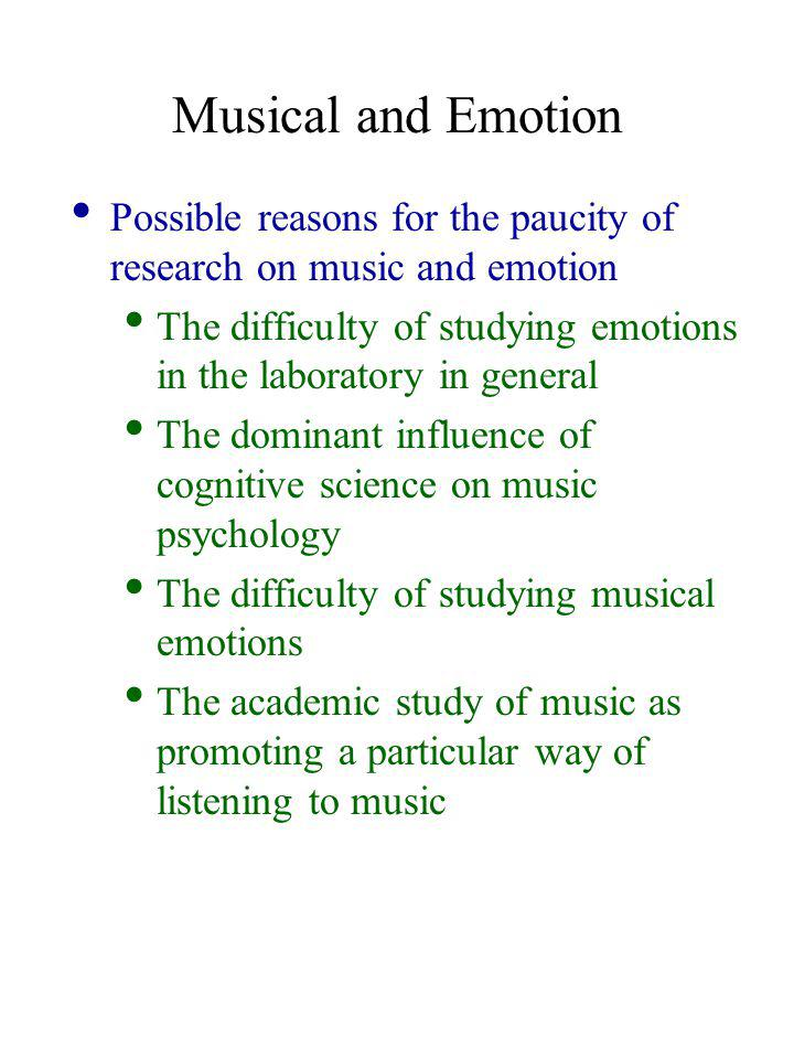 Music and Emotion Emotion and Meaning in Music Meyer (1956) Absolutist view: The idea that musical meaning lies exclusively in the perception of the relations set out in the music itself Referentialist view: The idea that music ALSO communicates extramusical concepts of actions, emotional states, and so on.