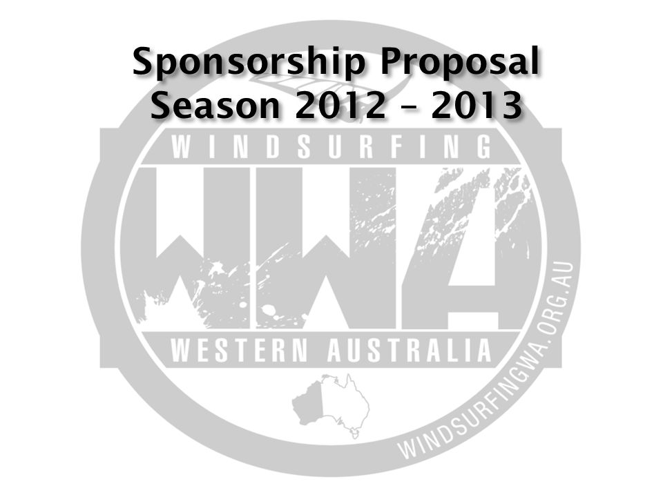 Sponsorship Proposal Season 2012 – 2013