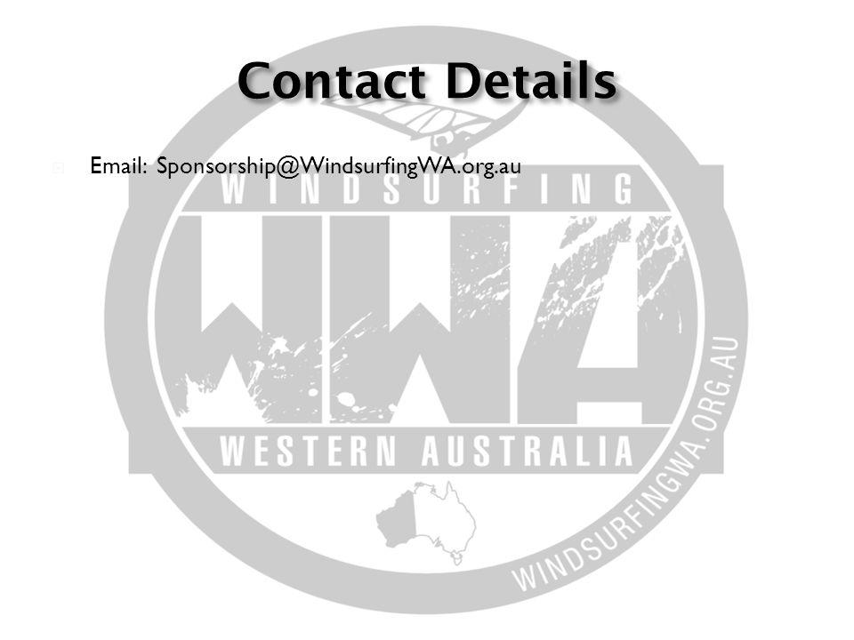  Email: Sponsorship@WindsurfingWA.org.au