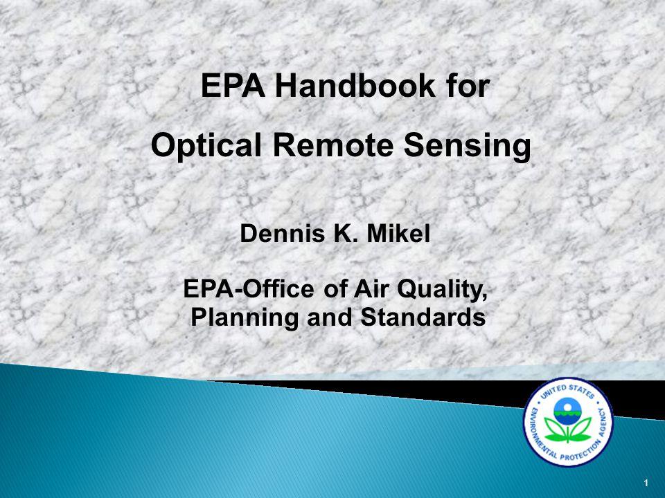 1 EPA Handbook for Optical Remote Sensing Dennis K.