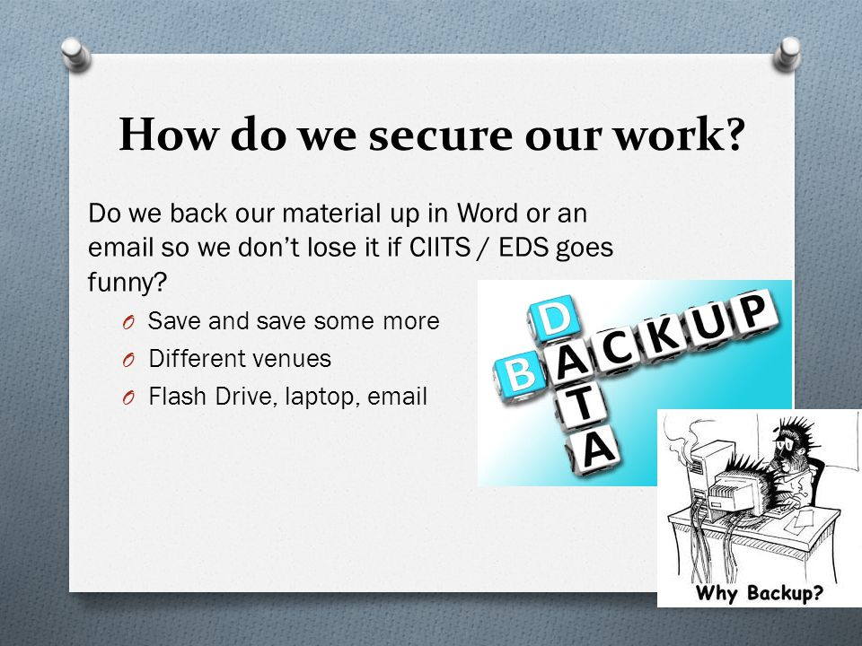 How do we secure our work.