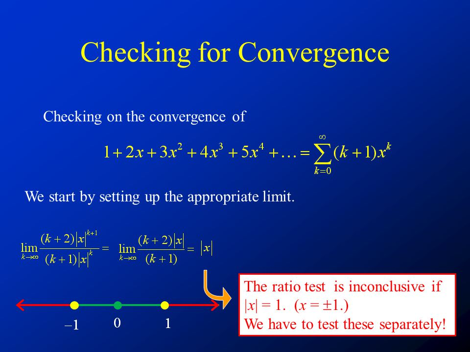 Checking for Convergence Checking on the convergence of We start by setting up the appropriate limit.