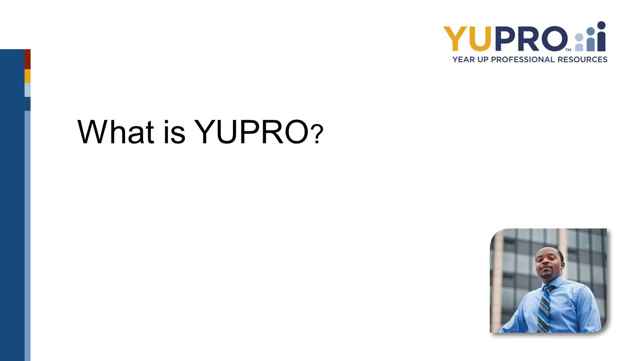 What is YUPRO ?