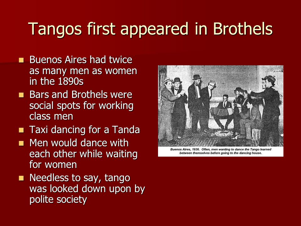 Near Death Experience of Tango Went out of fashion Went out of fashion Urban vs.