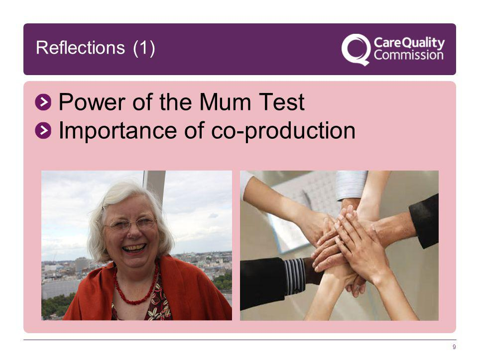 9 Power of the Mum Test Importance of co-production Reflections (1)