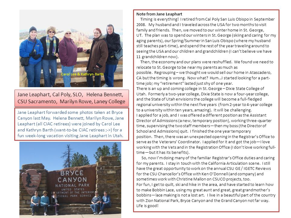 Jane Leaphart forwarded some photos taken at Bryce Canyon last May.