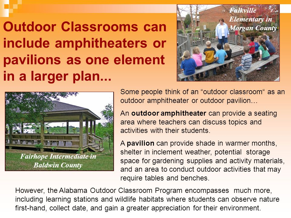 Outdoor Classrooms can include amphitheaters or pavilions as one element in a larger plan...