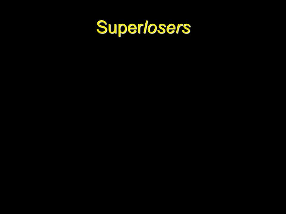 Superlosers