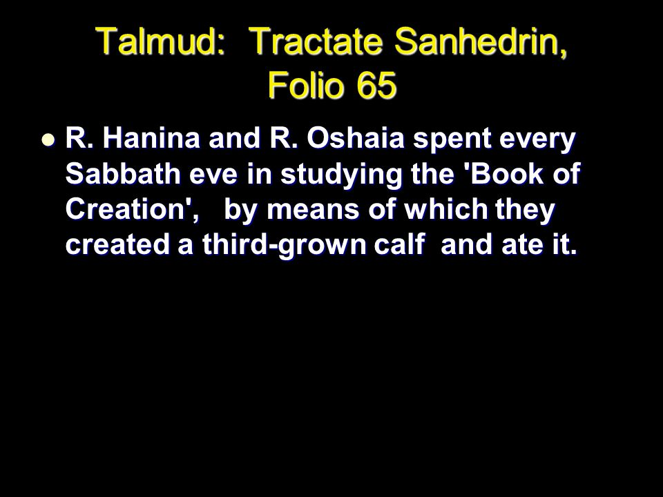 Talmud: Tractate Sanhedrin, Folio 65 R.Hanina and R.