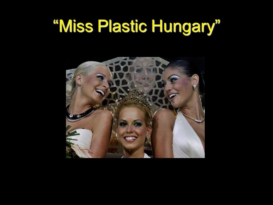 """Miss Plastic Hungary"""