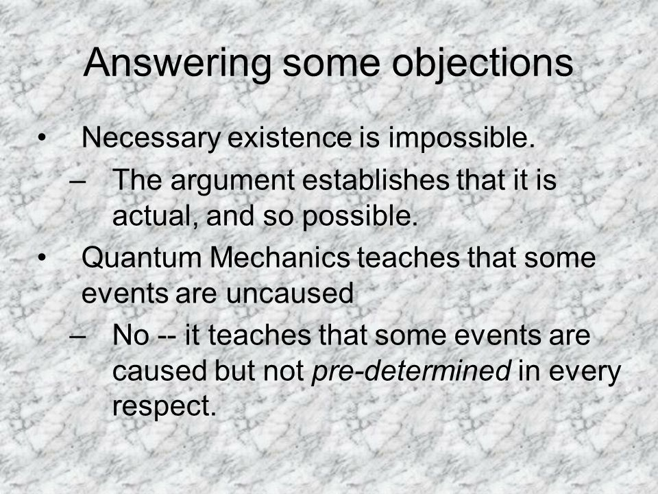 Answering some objections Necessary existence is impossible.