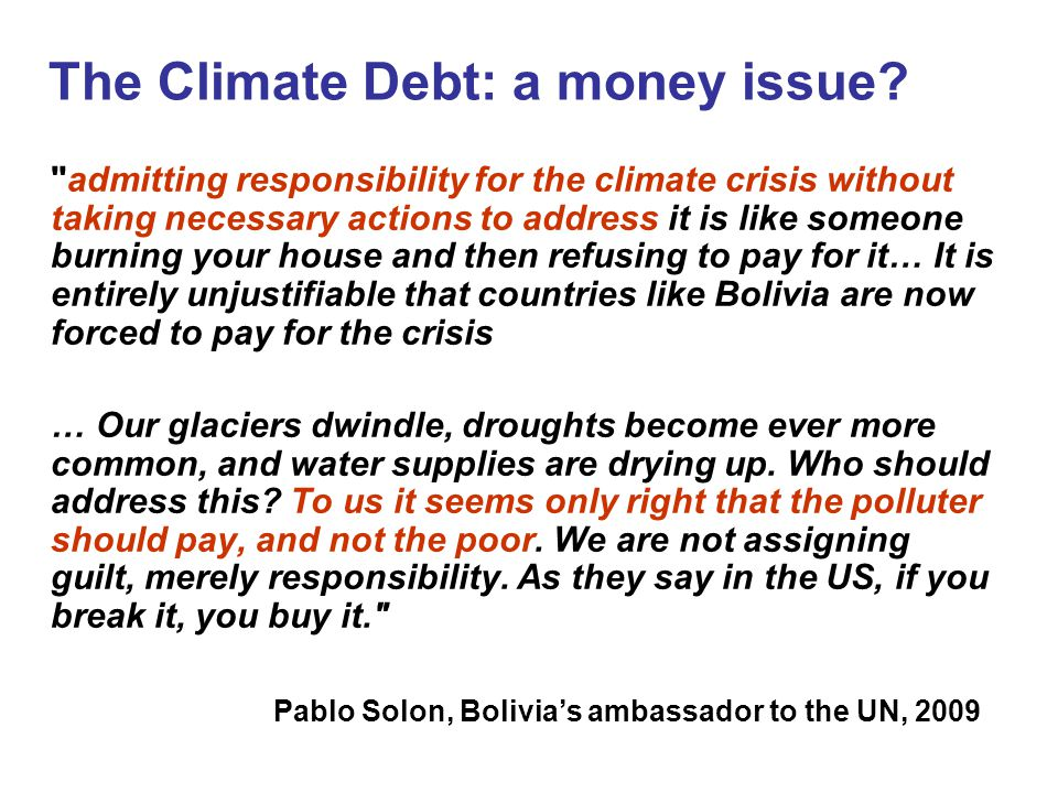 The Climate Debt: a money issue.