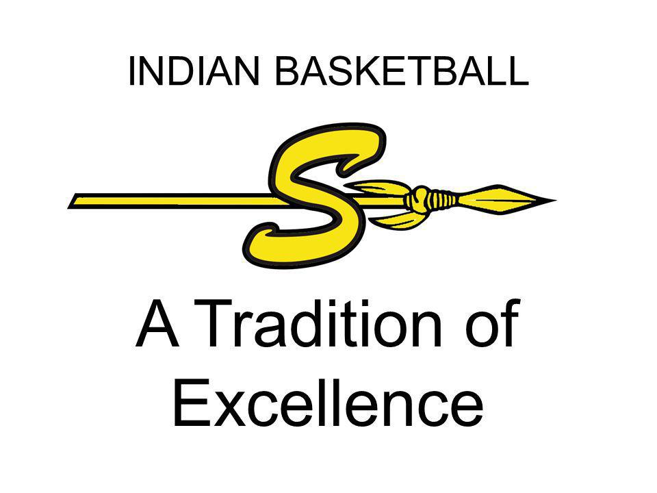 INDIAN BASKETBALL A Tradition of Excellence